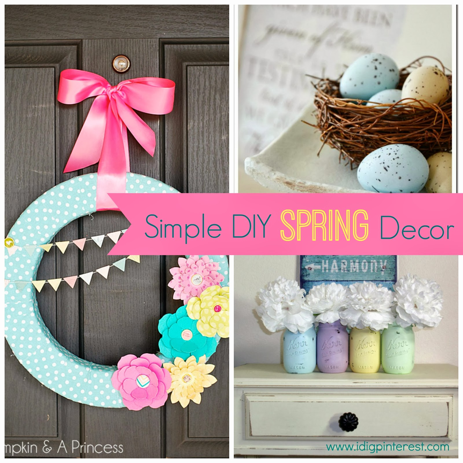 Pinterest Diy Deco Simple Diy Spring Decor Ideas I Dig Pinterest
