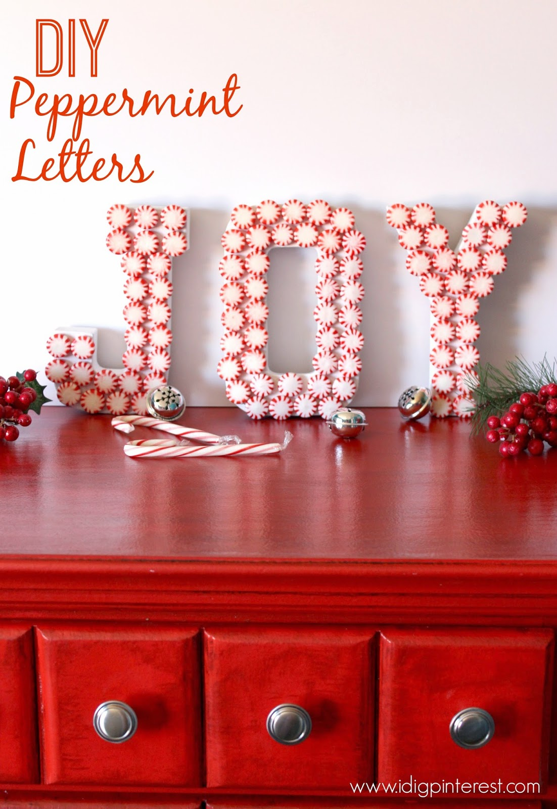 Diy Pinterest Diy Peppermint Joy Letters Christmas Craft I Dig Pinterest