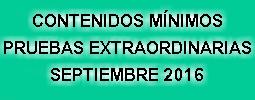 CONTENIDOS PRUEBAS EXTRAORDINARIAS SEPT 2016