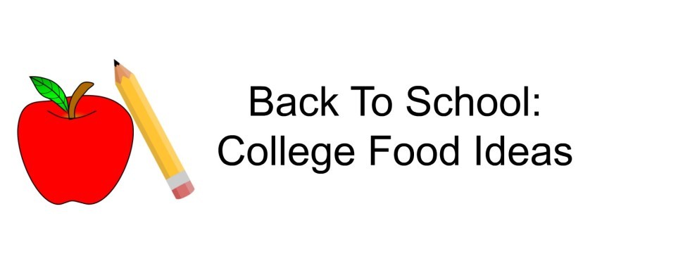 college food ideas