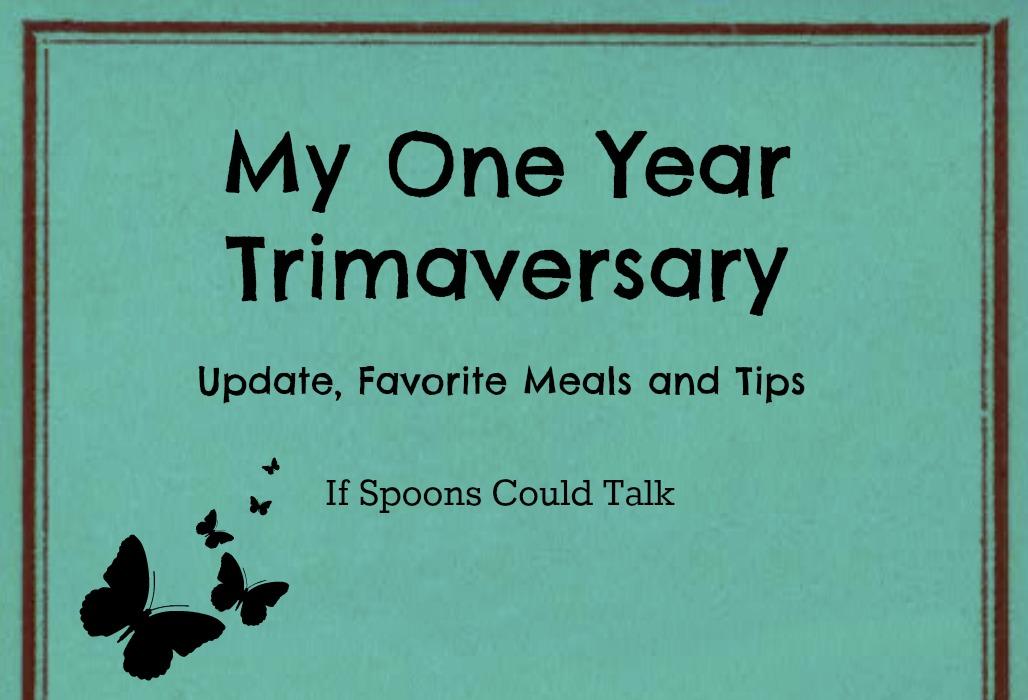 One Year Trimaversary