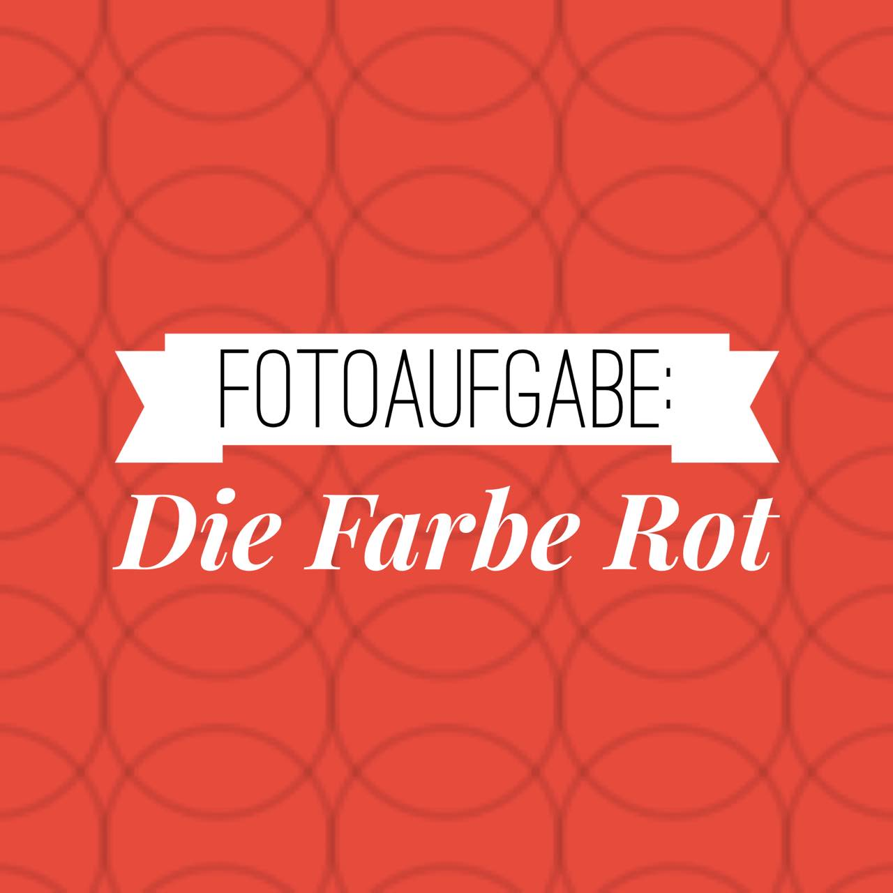 Farbe Rot Buche Fotokurs – Fotoaufgabe 17: Die Farbe Rot | Ig-fotografie
