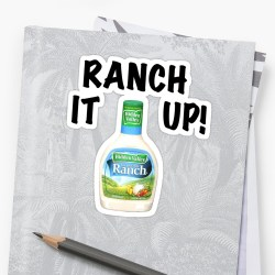 Hilarious Ranch It By Americanliam Ranch It Stickers By Americanliam Redbubble Ranch It Up Meaning Ranch It Up Names