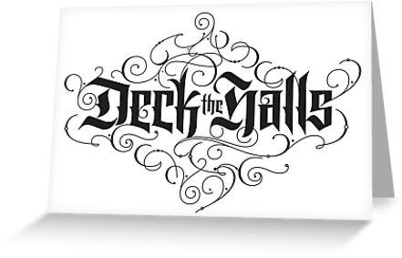 Deck the Halls Ornate Black Elegant Lettering Christmas Carol - christmas cards black and white