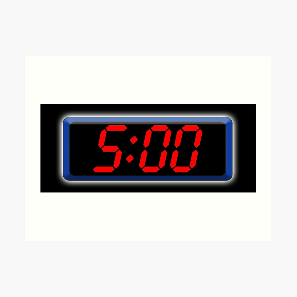 Digital Clock 5 Five Fifth Time Digital Clock 5 00 Cool Retro Old School Art Print