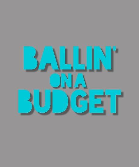 Ballin\u0027 on a Budget\