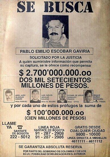 Pablo Escobar wanted poster\