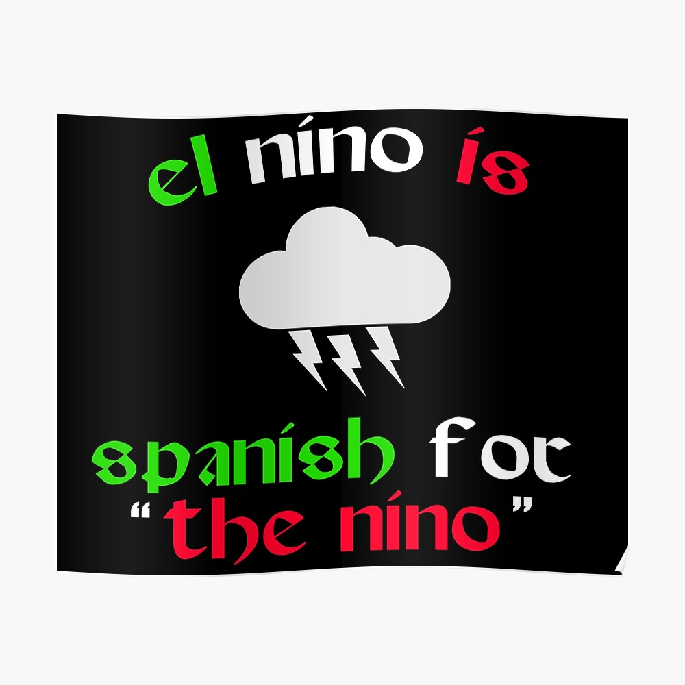 Poster In Spanish El Nino Is Spanish For