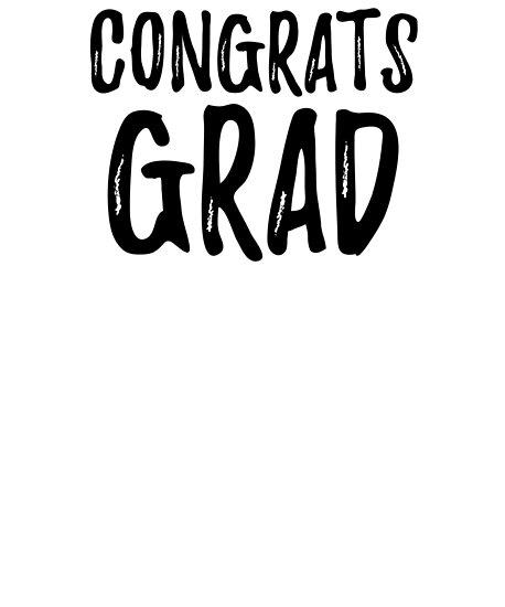 Congrats Grad - 2018 Graduation Gift\