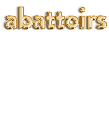 Abattoirs - Weird Fancy Words\