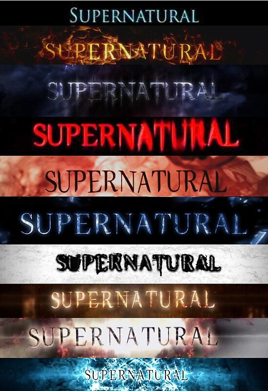 Hd Wallpapers For Laptop 15 6 Inch Screen Quot Supernatural Intro Seasons 1 10 Quot Posters By Linnlag