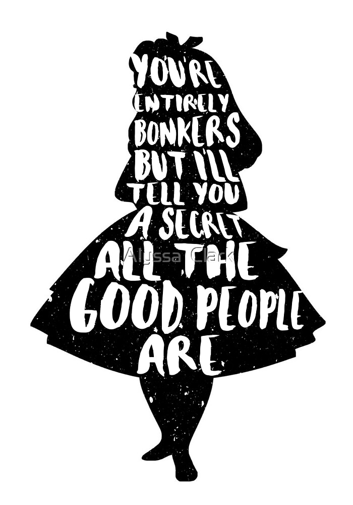 The Little Mermaid Quote Iphone Wallpaper Quot Alice In Wonderland Bonkers Quote Mad Hatter