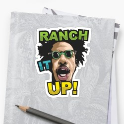 Classy Eric Andre Ranch It By Bryants Eric Andre Ranch It Stickers By Bryants Redbubble Ranch It Up Meme Ranch It Up Quotes
