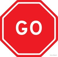 """Go - stop sign design"" by Arron Board 