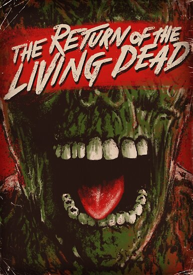 Black And White Wallpaper Decor Quot Return Of The Living Dead Poster Quot Posters By Samraw08