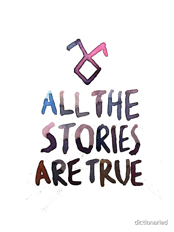 Shadowhunters Iphone Wallpaper Quot All The Stories Are True Watercolor Quot Art Prints By