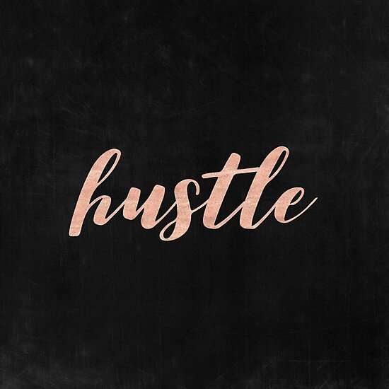 Hustle Rose Gold Text on Black Background - Typography Quote