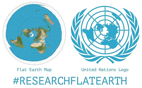 Flat Earth Designs - Research Flat Earth Map UN Logo\