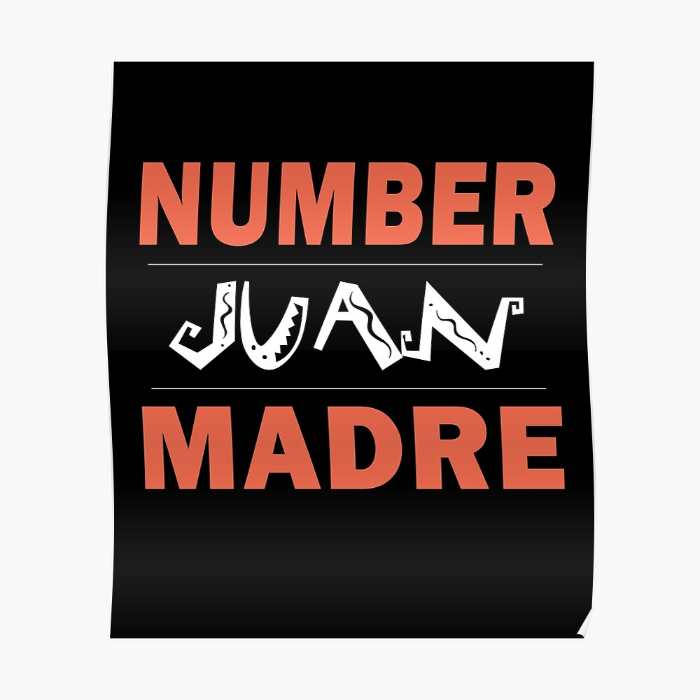 Poster In Spanish Number Juan Madre Mothers Day Spanish Mexican Hispanic Poster