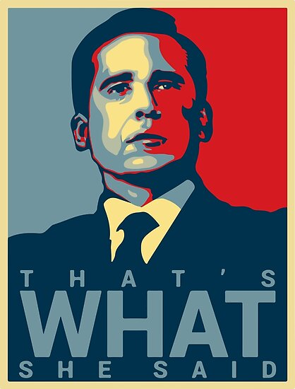 That\u0027s What She Said - Michael Scott - The Office US\
