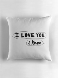"""I Love You, I Know - Star Wars"" Throw Pillows by ..."