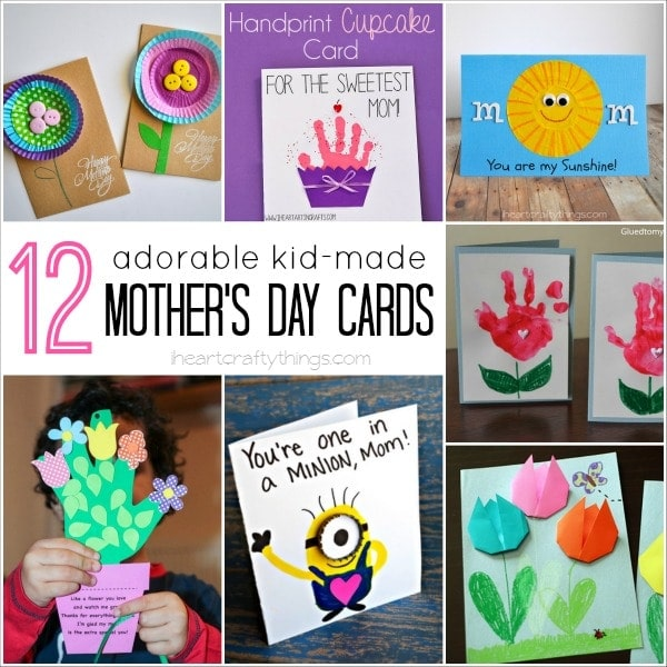 12 Adorable Kid-Made Mother\u0027s Day Cards I Heart Crafty Things