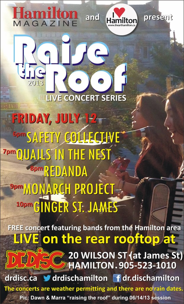ANNOUCEMENT: I HEART HAMILTON CO-PRESENTS RAISE THE ROOF @ DR. DISC