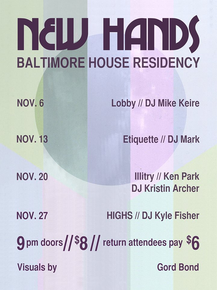 UPCOMING: NEW HANDS RESIDENCY AT BALTIMORE HOUSE