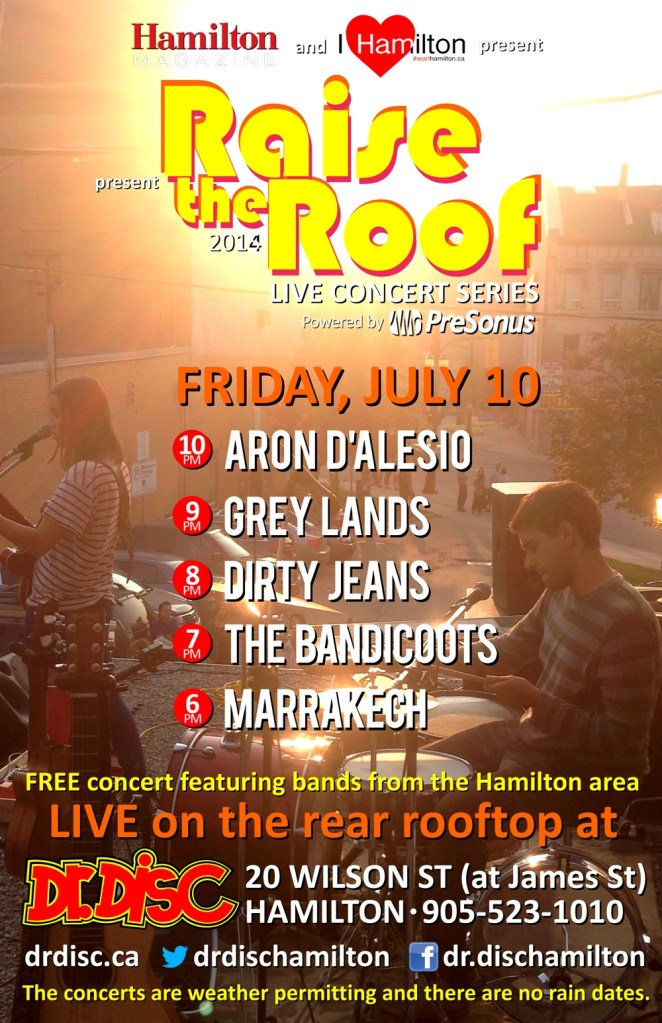 ANNOUNCEMENT: I HEART HAMILTON CO-PRESENTS RAISE THE ROOF @ DR. DISC (JULY 10)