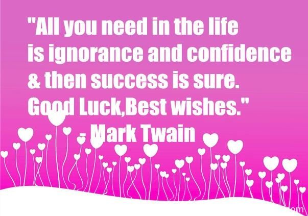 Our collection of 35 Best good luck quotes and Wishes for Future