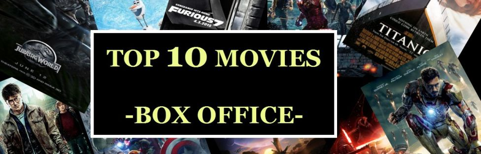 Top 10 Movies – Box-Office