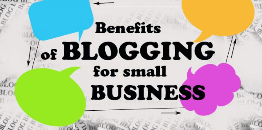 5 Key Benefits Of Using A Blog For A Small Business