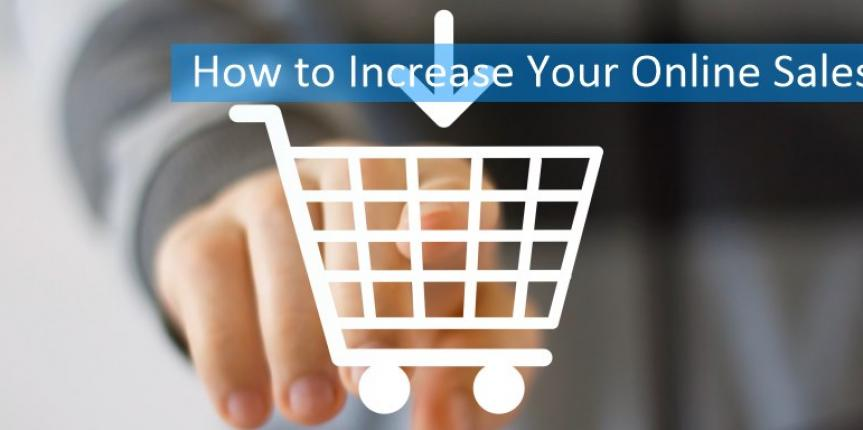 7 Easy Tips To Increase Online Sales