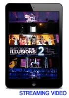 Behind the Illusions 2 streaming video