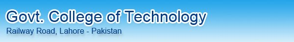 Government Technology College Lahore BSc Mechanical Technology Admission 2012