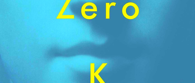 zero k don delillo