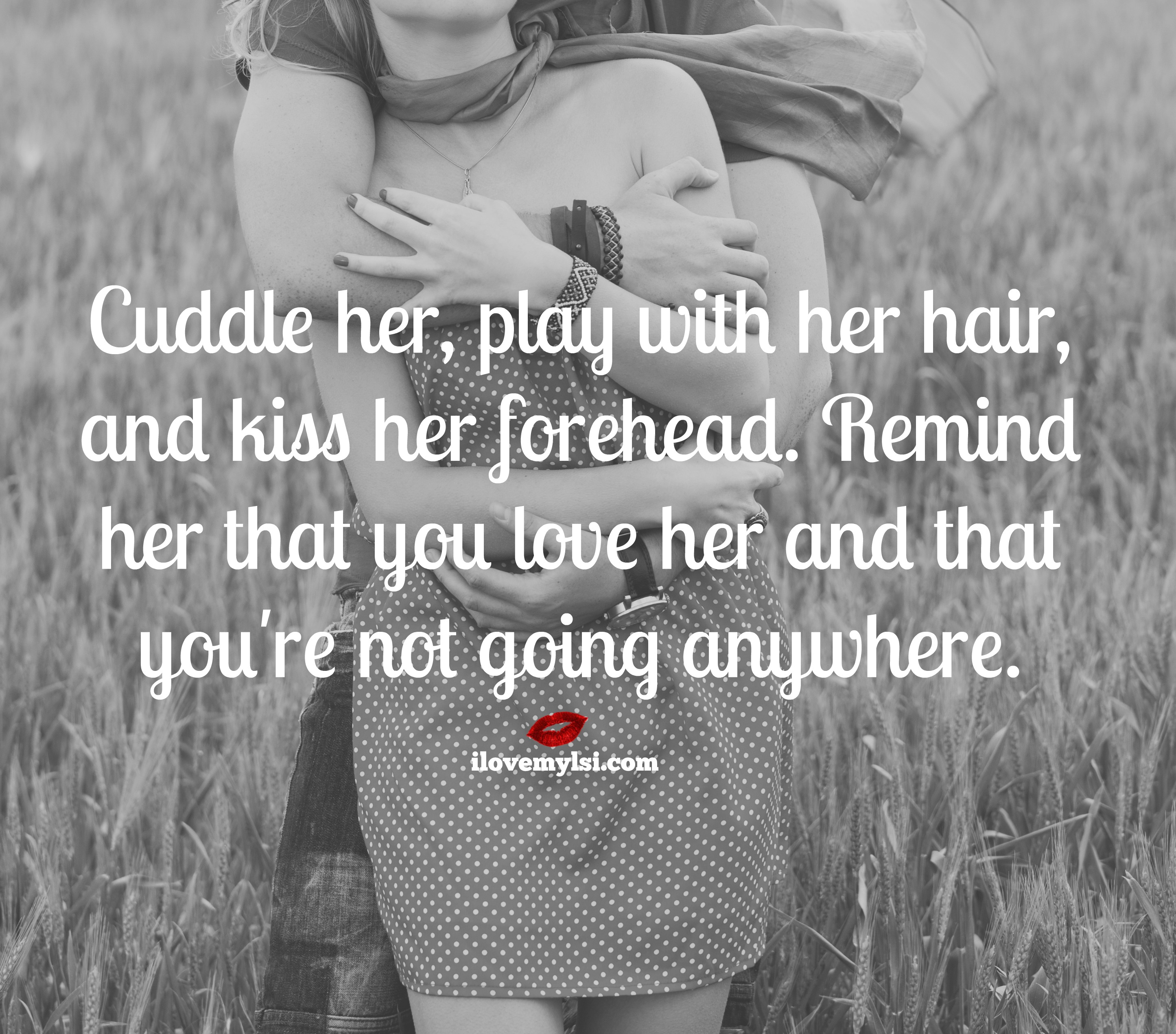 Forehead Kiss Love Quotes : , play with her hair, and kiss her forehead. Remind her that you love ...