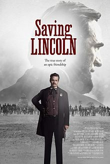 Saving Lincoln, the other Lincoln movie, the other Lincoln film,