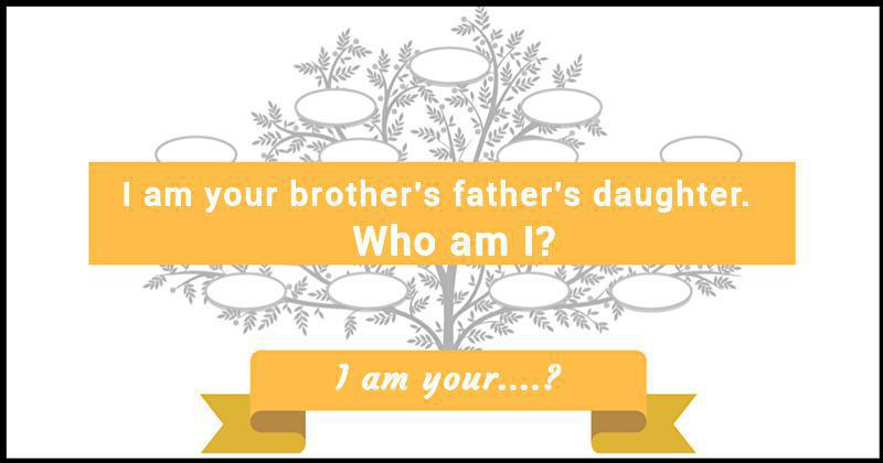 Family Tree Riddle 7 I Am Your?