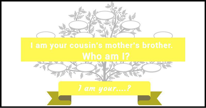 Family Tree Riddle 6 I Am Your?