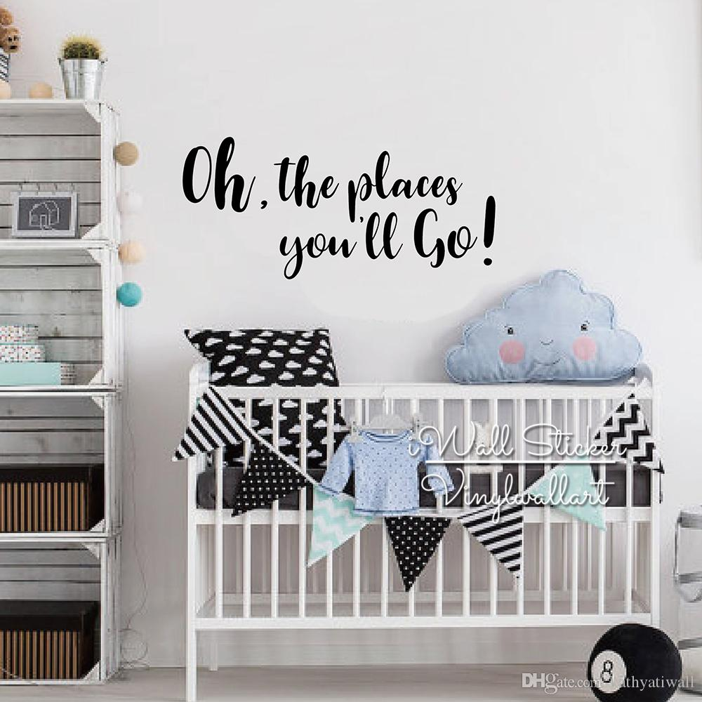Vinilos Decorativos Habitacion Bebe Oh The Places You Go Quotes Vinilos Decorativos Decoración De La Habitación De Los Niños Etiqueta De La Pared De La Cita Pegatinas De Pared Del