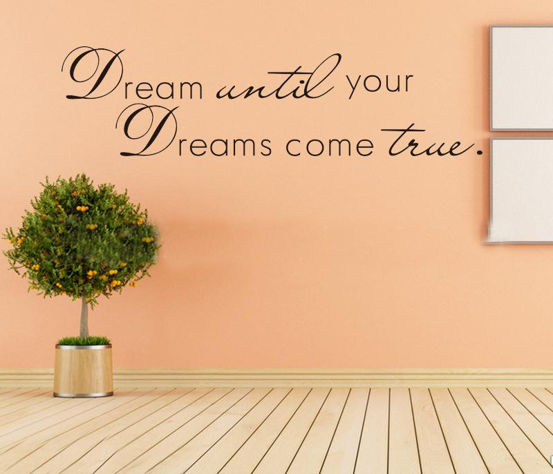 Dream Until Your Dreams Come True Wall Stickers English Wall Quotes