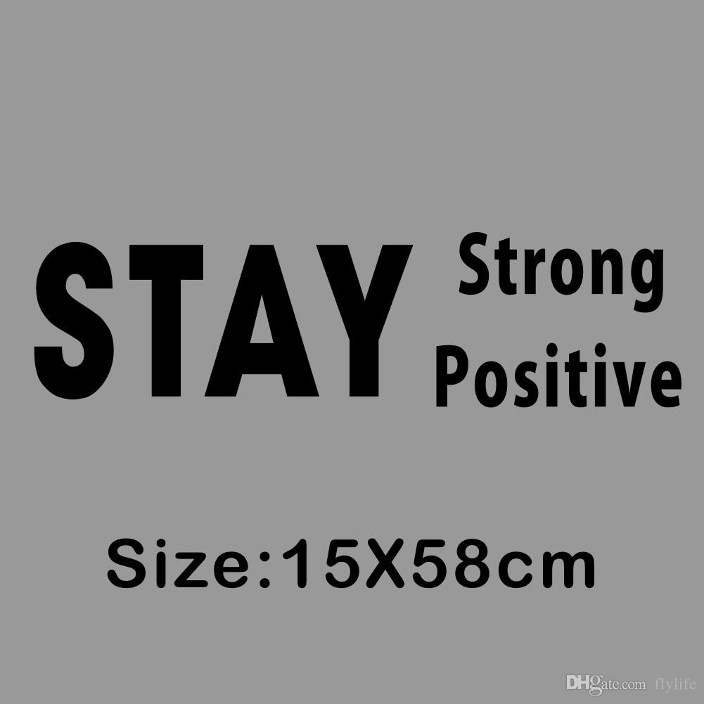 Quotes About Arte Stay Strong And Positive Inspirational Quotes Vinyl Wall Stickers Calcomanías De Arte Para La Decoración Del Hogar