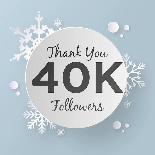 Thank You 40K Followers Design Template, Paper Art Style Vector
