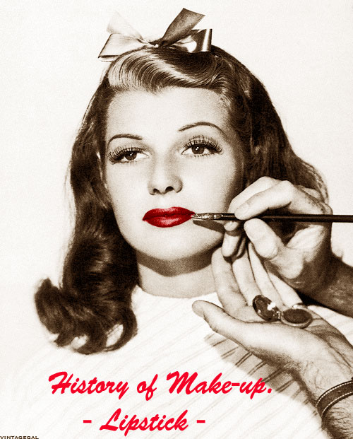 The History of Makeup - Lipstick Allure Glamourdaze - history of makeup