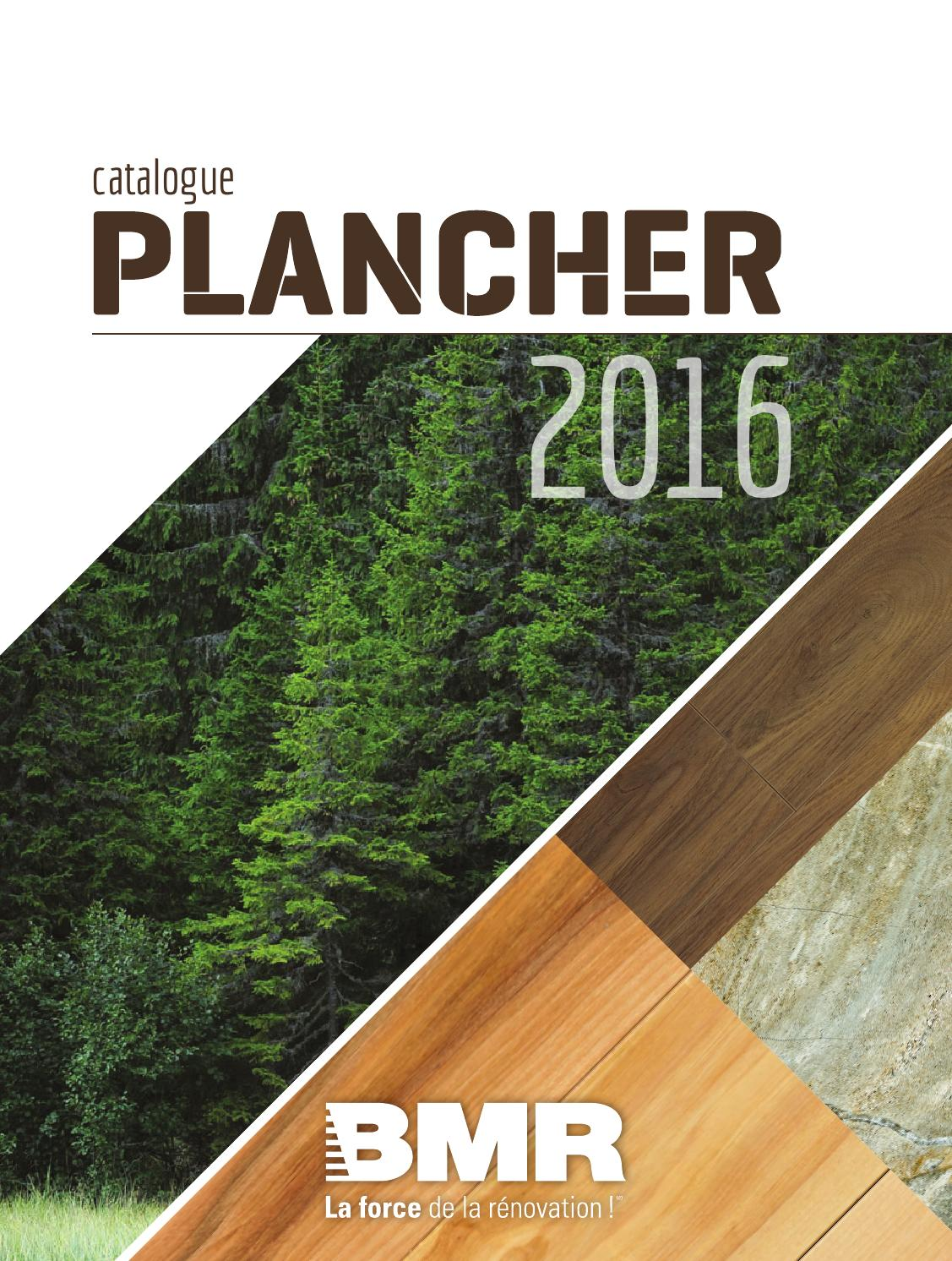 Bois Et Chiffons Catalogue 2016 Catalogue Plancher 2016 By Groupe Bmr Issuu