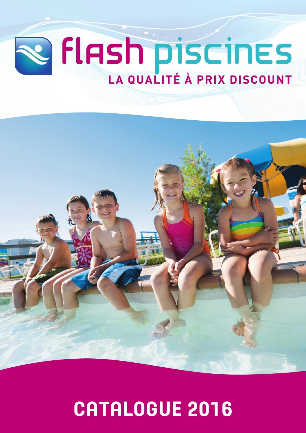 Bois Et Chiffons Catalogue 2016 Catalogue Flash Piscine 2016 By Flash Piscine Issuu