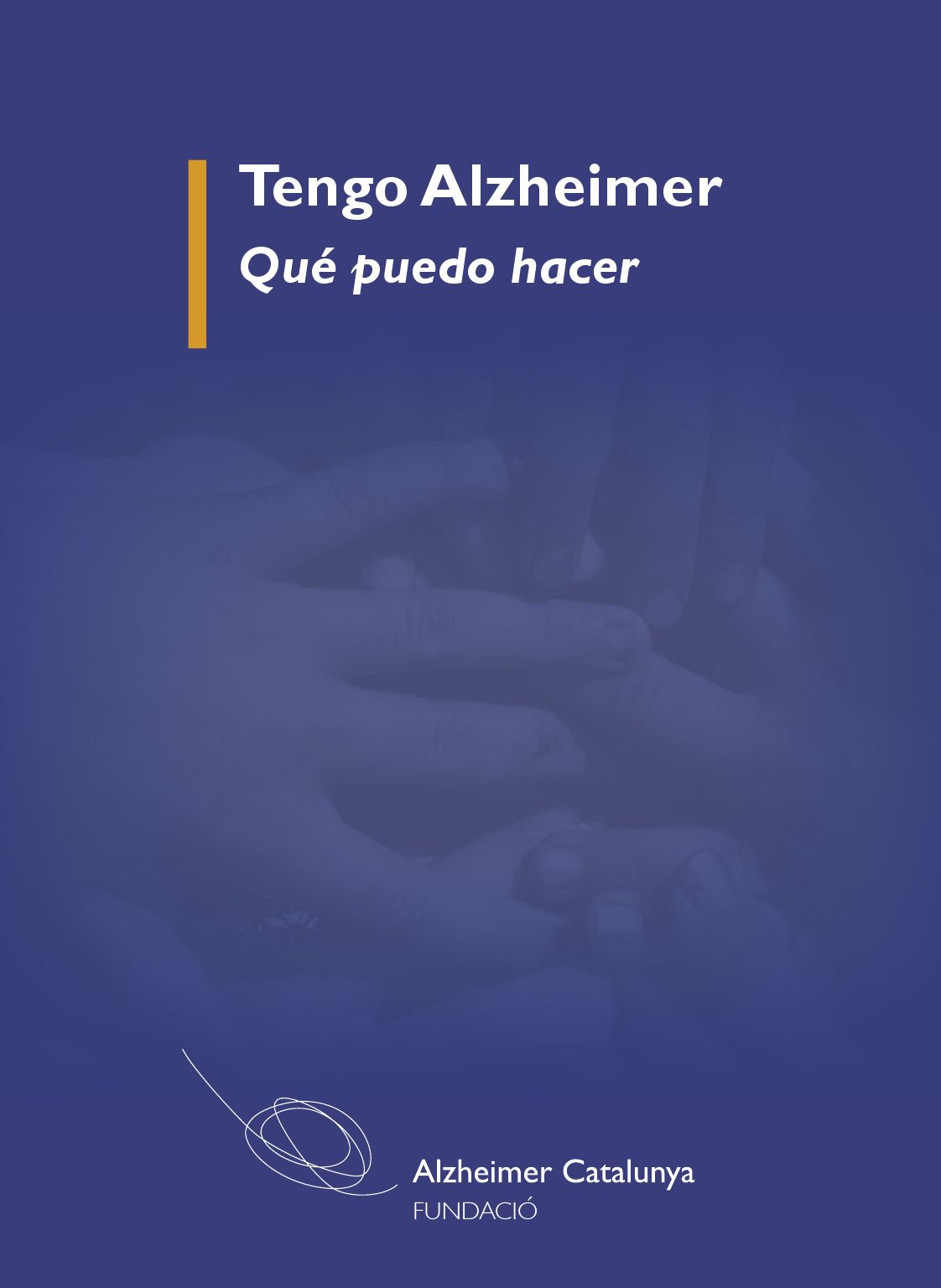 Libro Alzheimer Tengo Alzheimer Que Puedo Hacer By Toni Sánchez Poy Issuu