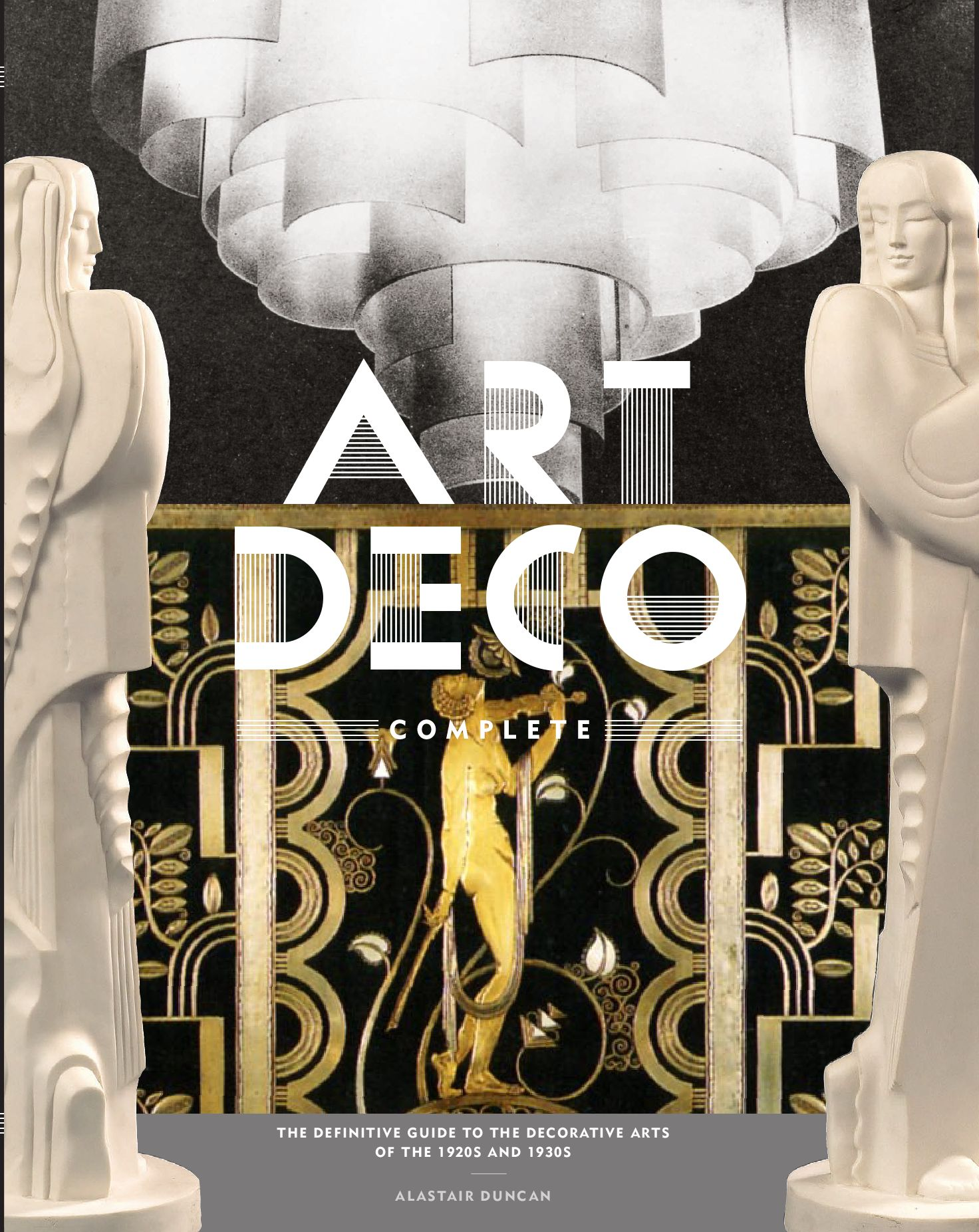 Decoration Art Deco Art Deco Complete The Definitive Guide To The Decorative Arts Of