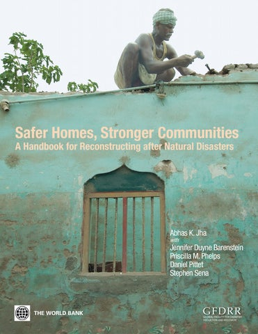 Safer Homes, Stronger Communities A Handbook for Reconstructing